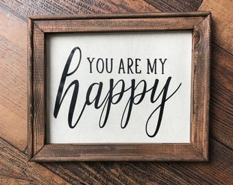 You Are My Happy Sign, home decor, baby gift, wedding gift