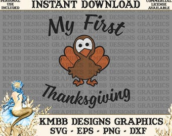 Instant Download - Personal Use - My First Thanksgiving Svg Png Dxf Eps - cut svg files, Shirt Cup Mug Designs Wall Art