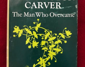 George Washington Carver-by Lawrence Elliott/1966/256 pages/Hardback/Free SH to US/Great Condition#619