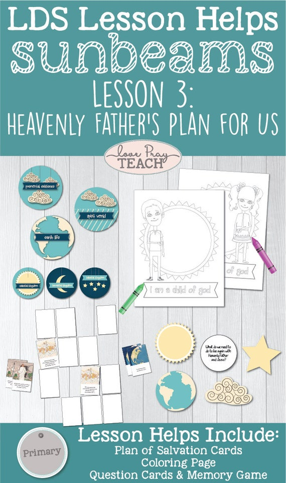 LDS Primary 1 Sunbeams Lesson 3 Heavenly Fathers Plan For Us Printable Packet