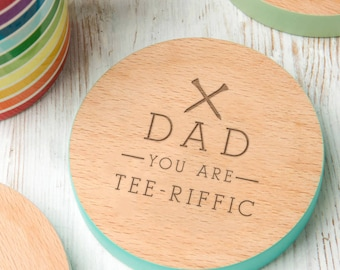 Fathers day golf Coaster 'You Are 'Tee' Riffic' Design Personalized fathers day golf gift fathers day gift golf
