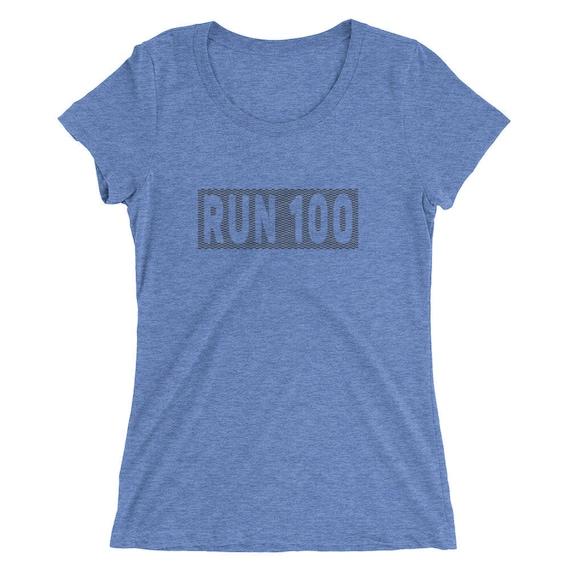 Women's Run 100 TriBlend T-Shirt - Ultramarathon - 100-Mile Runner - 100K Runner - Women's Short Sleeve Running Shirt