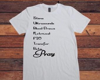 IVF List Pray Shirt