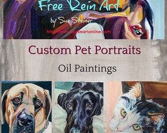 Custom Pet Portrait, Oil Painting of your Pet, Custom Horse Oil Painting, Custom Cat Oil Painting, Custom Dog Oil Painting, Pet Portraits