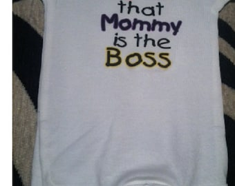 Mommy is the BOSS, infant mommy shirt, mommy baby gift, funny baby mommy creeper, mommy one piece, mommy bodysuit, mommy baby clothes