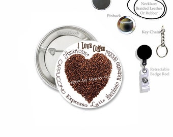 """1.50"""" COFFEE Mylar Pin Back Button, Key Chain, Retractable Badge Reel for Work ID or 1 1/2"""" Magnet, I Need Coffee, Vintage Coffee Ads"""