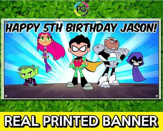 Teen Titans Go Printed Happy Birthday Vinyl Banner