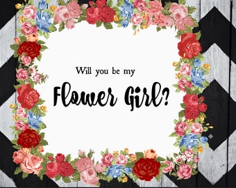 Will You Be My Flower Girl Printable