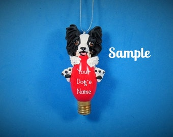 Papillon Dog Christmas Holidays Light Bulb Ornament Sallys Bits of Clay PERSONALIZED FREE with dog's name
