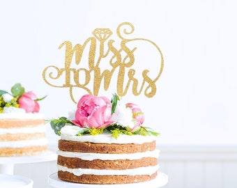 Miss to Mrs Cake Topper, Bridal Shower Topper, Bride to Be, Miss to Mrs, Bridal Shower Decoration, Wedding Cake Topper, She Said Yes, Bridal