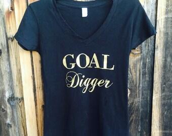 Goal Digger V-neck - Gold Foil - Gift for Her // Coworker Gift // Friend Gift