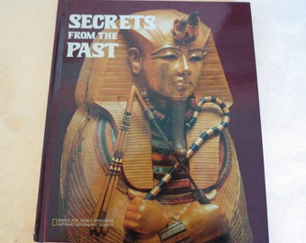 Secrets From the Past by Gene S. Stuart - National Geographic Society - 1979