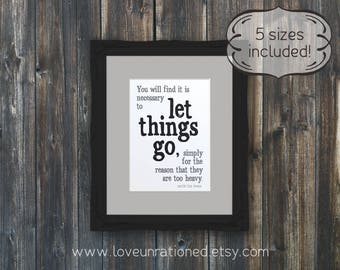 Printable Quote - Let Things Go, printable, inspirational quote, ten boom quote, Corrie Ten Boom, quote, wall art poster print