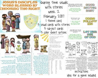 February 2017 LDS primary sharing time week 2 Jesus's disciples were blessed by choosing the right
