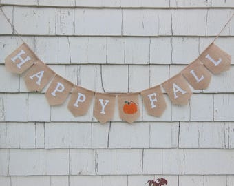 Happy Fall Burlap Banner, Fall Bunting, Fall Garland, Happy Fall, Fall Decor, Autumn Decor, Autumn Banner, Rustic Home Decor, Thanksgiving