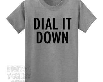 Dial It Down T-shirt