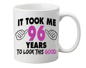 96 Years Old Birthday Mug Happy Birthday Gift Birthday Coffee Mug Coffee Cup Born in 1921 Personalized Mug ALL AGES AVAILABLE