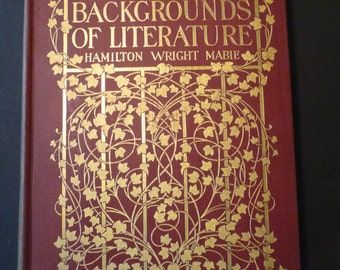 Backgrounds of Literature - Hamilton Wight Mabie - 1903 edition - Red Cover with Gilt decorations on cover Very Fine Condition Antique