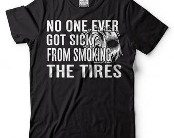 Car Enthusiast T-shirt Burnout Smoking Tires T-shirt Funny Car T-shirt Funny T-shirt Tee Gift T-shirt Birthday Gift T-shirt