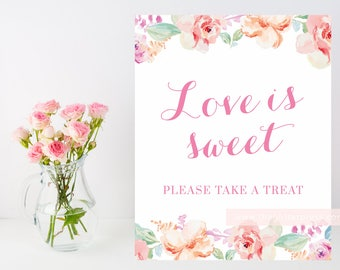 Printable Love is Sweet Please take a treat sign, 8x10 floral watercolor sign, pink and blush sign, sweet favors sign, instant download 003