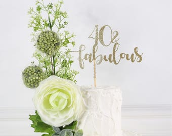40 and Fabulous Cake Topper, Forty Cake Topper, Custom Cake Topper, Birthday Cake Topper, 40 Birthday Decor, Forty Cake Topper