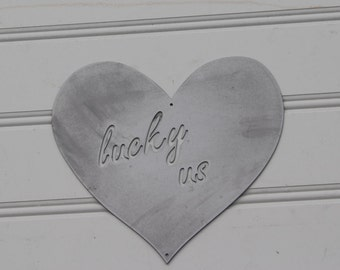 Metal Sign: Lucky Us Heart
