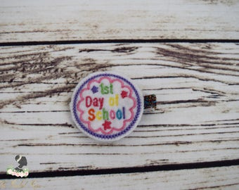 Handcrafted 1st Day of School Feltie Clip - School Hair Bow - Small Hair Clip - Multi Color Hair Clip - Little Girl Hair Clip - School Girl