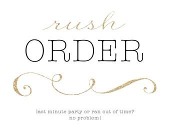 RUSH ORDER!