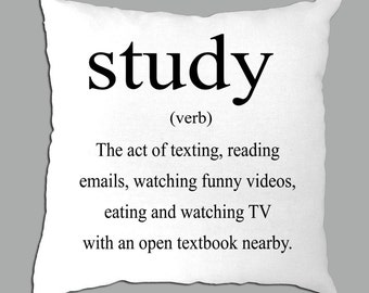 "Definition of Study Black lettering on a  white pillow cover14""x14"""