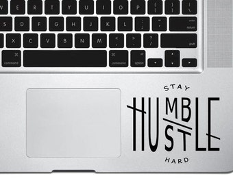 Stay Humble Hustle Hard Decal Sticker,Work Hard Stay Humble,Macbook decal,Wall sticker,Car decal,Decal Quote,Positive Affirmation