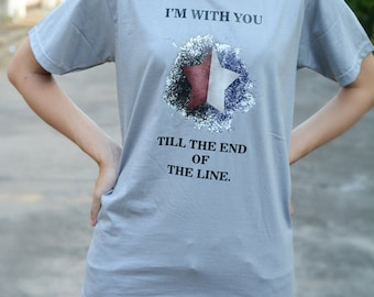 I'm with you till the end of the line t-shirt short sleeve