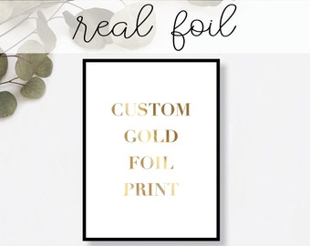 Custom Print // Real Gold Foil // Minimal // Gold Foil Art Print // Home Decor // Modern Office Print // Typography // Fashion Print