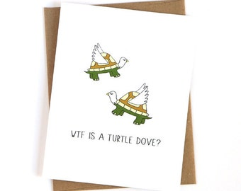 Funny Christmas Card - Turtle Dove
