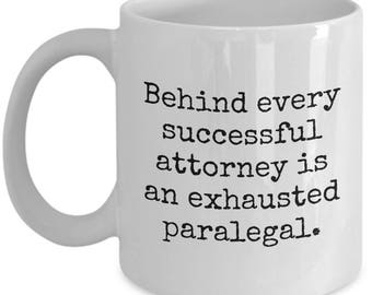 Paralegal Mug - Gift Idea For Paralegals - Legal Assistant Present - Exhausted Paralegal