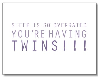 TWIN BABY CARD. Funny Card for a Pregnant Friend. Congratulations Boy - Girl twins on the way. Twins Baby Shower