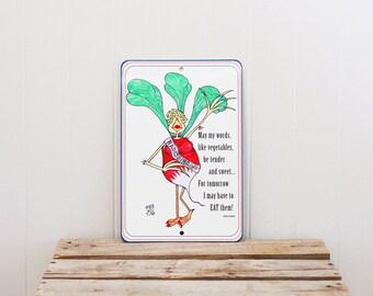Quote Sign Radish Vegetable Funny Phrase Aluminum Metal Garden Decor Indoor Outdoor Art 8x12