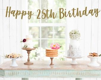 Happy 25th Birthday Banner, 25 & Fabulous Banner, Happy 25th Banner, Cheers to 25 years banner, 25 years of Fabulous banner, 25th birthday