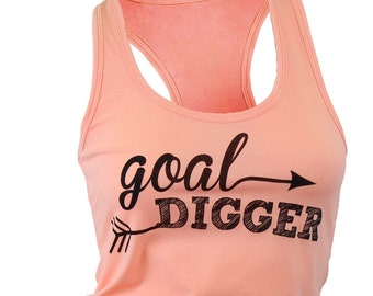 Goal Digger. tank top. workout tank. racerback tank. yoga tank. womens graphic tee. tops and tanks. gym shirts. motivational shirt.