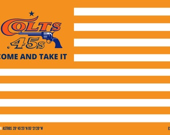 "Houston Colt .45s Come And Take It Team Flag Poster 16""x24"""