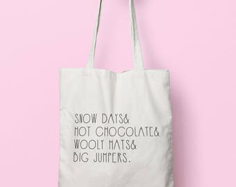 Snow Days Hot Chocolate Wooly Hats Big Jumpers Tote Bag Long Handles TB1899