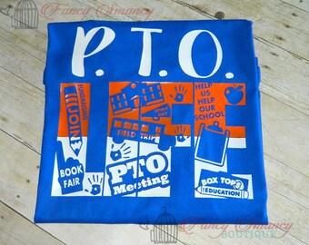 Adult Custom PTO LIFE Shirt School Spirit Mens Womens Ladies Top T-Shirt Meetings Fundraising Any Color Combos Design