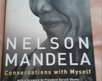 Nelson Mandela Conversations with Myself