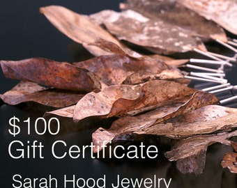 100 Dollar Gift Certificate - Sarah Hood Jewelry Gift Certificate - Good for anything in my shop - Available in different dollar amounts