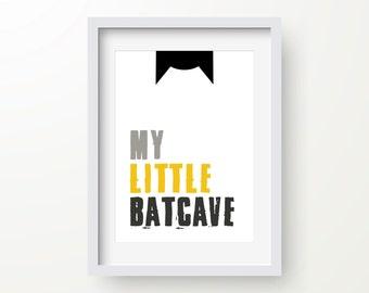 My Little Batcave Print, Batman Art, Batman Poster, Superhero Art, Inspirational Quote, Modern Art, Digital Wall Print, Motivational Art
