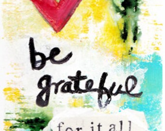 Be Grateful For It All Mixed Media Art Print, Unframed Art, Abstract Art, Home Decorating, Interior Design
