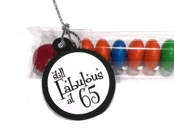 65th Birthday Party Favors, Candy Treat Bags - Still Fabulous at 65, Black and White or Your Choice of Colors