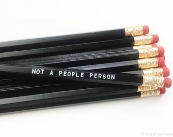 Pencils. Engraved Pencil Set. Funny Pencils. Not A People Person.