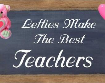 Lefties Make the Teachers Female Refrigerator Magnet lefty fridge magnet