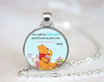 Winnie The Pooh Inspired Friend Quote Glass Pendant, Photo Glass Necklace, Glass Keychain