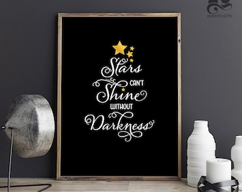 Christmas decorations - Stars can't Shine without Darkness, New Year decor, Christmas art, Christmas gift, Star Print, last minute gift